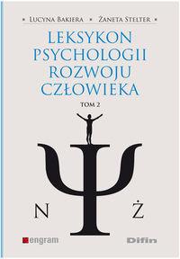 Leksykon psychologii rozwoju człowieka T. 2