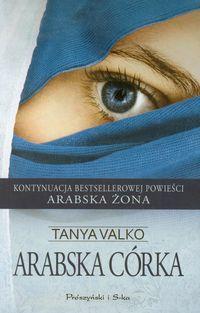 Arabska córka - Tanya Valko
