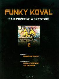 Funky Koval. Sam przeciw wszystkim