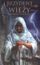 Rezydent wieży księga 1