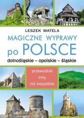 Magiczne wyprawy po Polsce. Dolnośląskie...