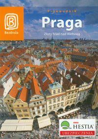 Praga. Złoty hrad nad Wełtawą Wyd. VI