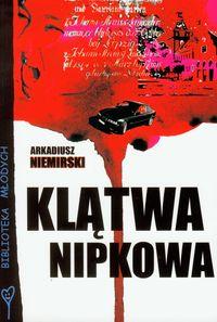 Klątwa Nipkowa - Arkadiusz Niemirski  FOKA