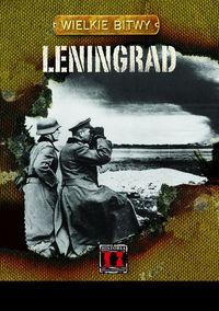 Leningrad. Wielkie Bitwy