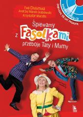Śpiewamy z Fasolkami piosenki Taty i Mamy + CD