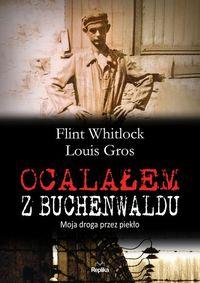 Ocalałem z Buchenwaldu. Moja droga przez piekło