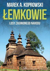 Łemkowie. Losy zaginionego narodu