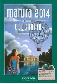 Geografia Vademecum Matura 2014 Zakres podstawowy i rozszerzony