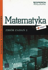 Matematyka ZSZ 2 Odkrywamy... zbiór w.2013 OPERON