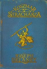 Kroniki Wardstone 7. Koszmar Stracharza