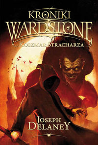 Kroniki Wardstone T.7 Koszmar stracharza