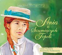 Ania z Szumiących Topoli. Audiobook