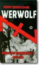 Werwolf.utalni pogrobowcy Hitlera