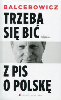 Trzeba się bić z PIS o Polskę w.2016