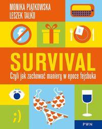 Survival czyli jak zachować maniery w epoce fejsbu