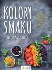 Kolory smaku Warzywa i owoce