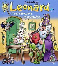 Czarodziej Leonard i zaczarowana marchewka