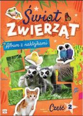 Album z naklejkami. Świat zwierząt cz. 2