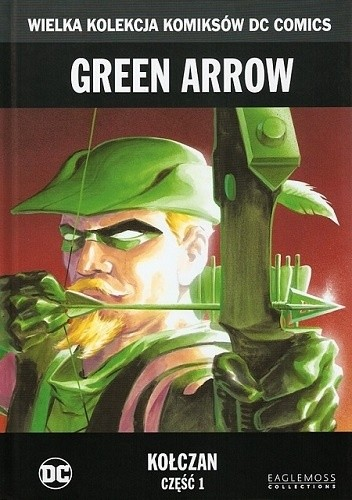 Green Arrow: Kołczan - Część 1
