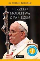 Przed modlitwą z Papieżem
