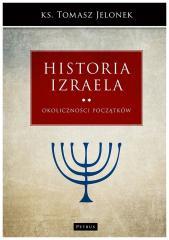 Historia Izraela T.2 Okoliczności początków