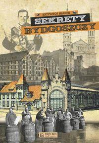 Sekrety Bydgoszczy