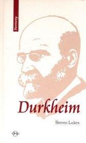 Durkheim Życie i dzieło - Steven Lukes -