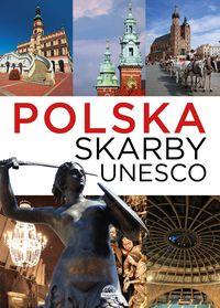 Polska Skarby UNESCO