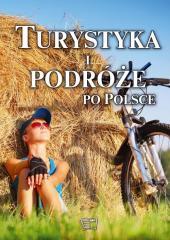 Turystyka i podróże po Polsce