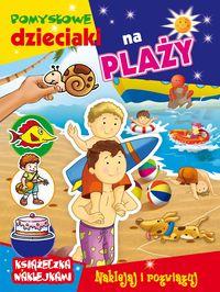 Pomysłowe dzieciaki - na plaży