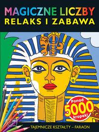 Magiczne liczby - tajemnicze kształty - Faraon