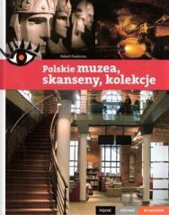 PCW. Polskie muzea, skanseny, kolekcje