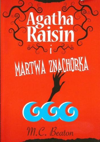 Agatha Raisin i martwa znachorka