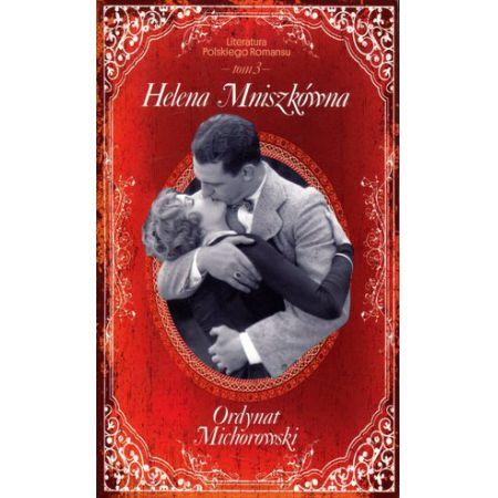 Ordynat Michorowski. Literatura Polskiego Romansu. Tom 3