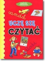 Książeczka sześciolatka. Uczę się czytać w.2011