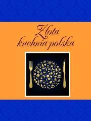 Złota kuchnia polska