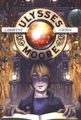Ulysses Moore  9 Labirynt cienia w.2011