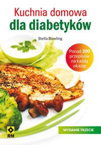 Kuchnia domowa dla diabetyków. Wyd. III RM