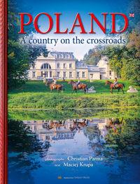 Album Polska. Kraj na skrzyżowaniu.. wer. ang.