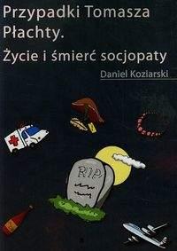 Przypadki Tomasza Płachty - Daniel Koziarski
