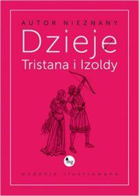 Dzieje Tristana i Izoldy. Wydanie ilustrowane