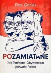POzamiatane. Jak PO porwała Polskę
