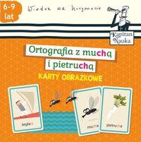 Ortografia z muchą i pietruchą (6-9 lat). Karty