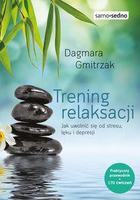 Samo Sedno - Trening relaksacji