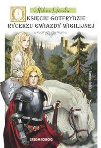 O księciu Gotfrydzie, rycerzu gwiazdy wigilijnej