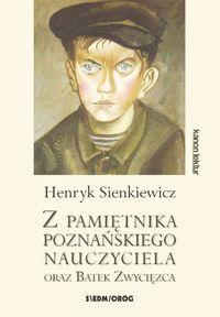 Z pamiętnika poznańskiego nauczyciela...