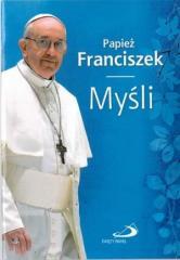 Papież Franciszek. Myśli