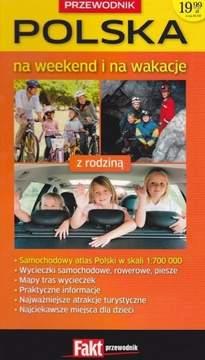 Polska na weekend i na wakacje z rodziną