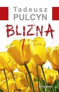 Blizna - Tadeusz Pulcyn
