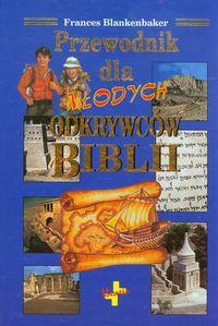 Przewodnik dla młodych odkrywców Biblii Tw